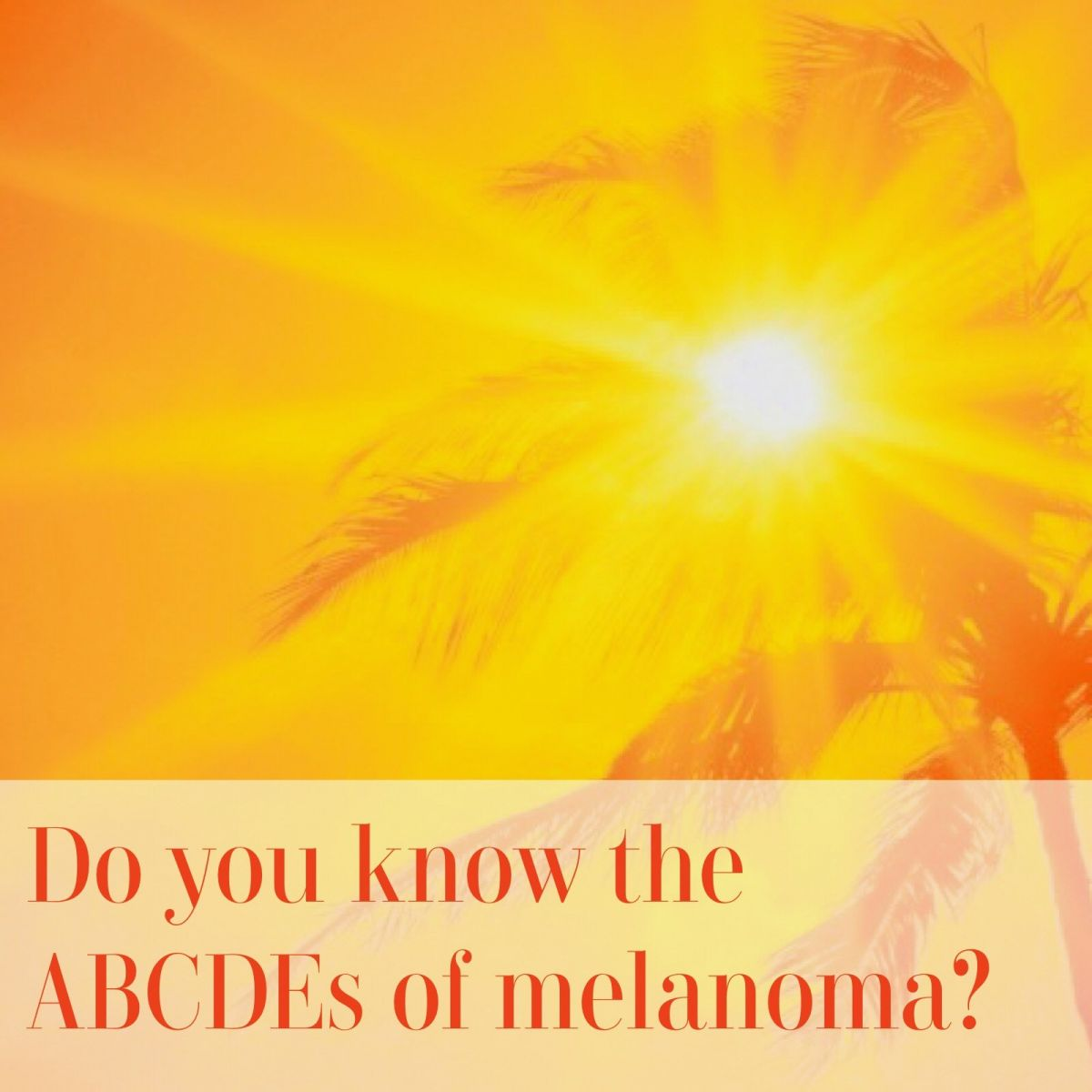 5 Signs of Melanoma and How to Spot Them
