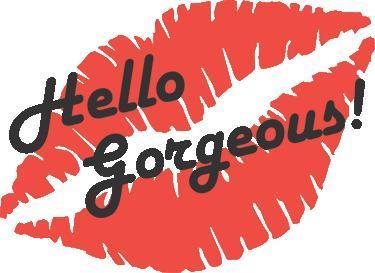 Hello Gorgeous - Voorhees